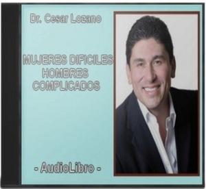 Cesar Lozano - Mujeres Dificiles Hombres Complicados